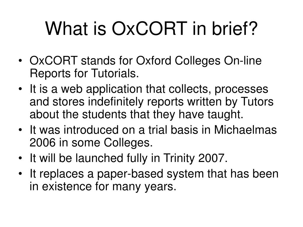What is OxCORT in brief?