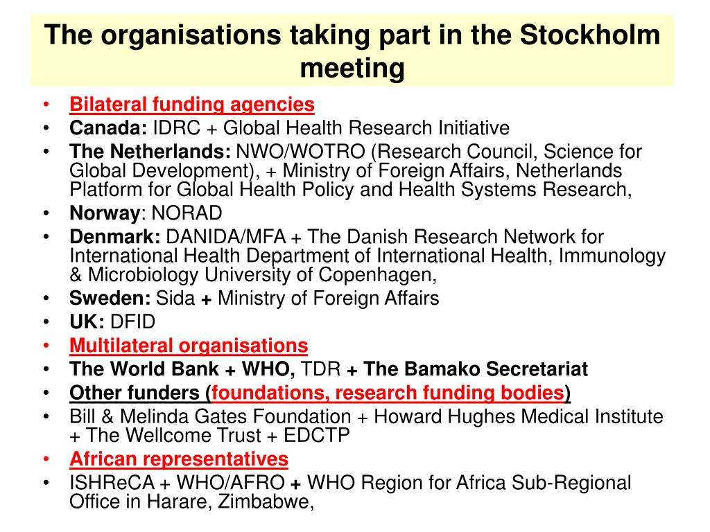 The organisations taking part in the Stockholm meeting