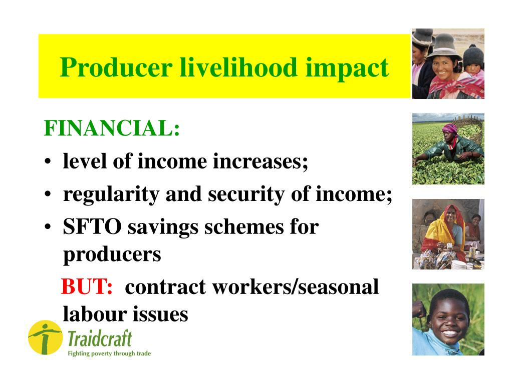 Producer livelihood impact