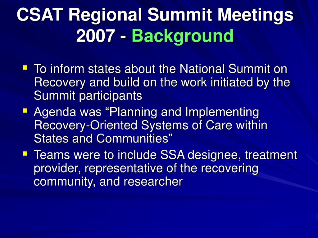 CSAT Regional Summit Meetings 2007 -
