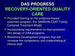 das progress recovery oriented quality care