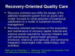 recovery oriented quality care