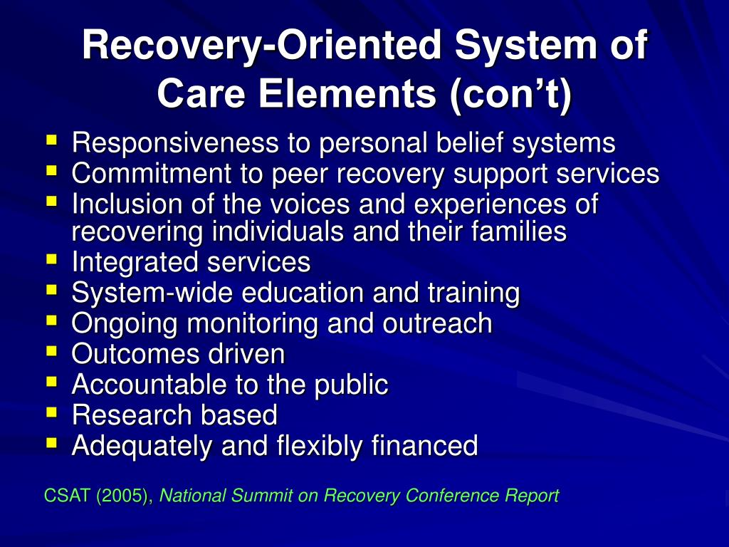 Recovery-Oriented System of Care Elements (con't)