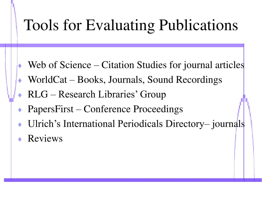 Tools for Evaluating Publications