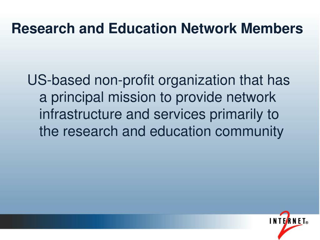 Research and Education Network Members