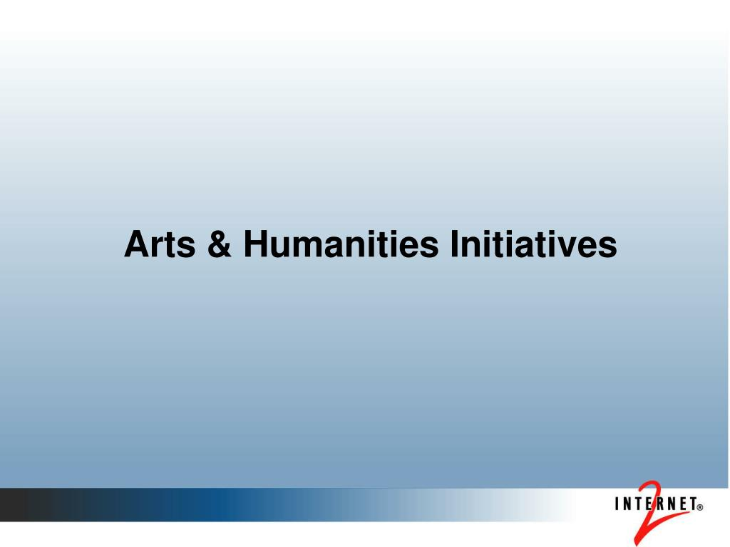 Arts & Humanities Initiatives
