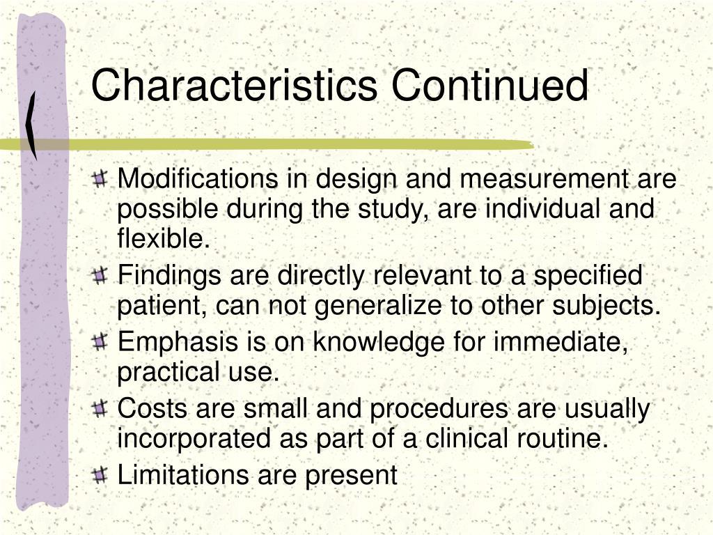 Characteristics Continued