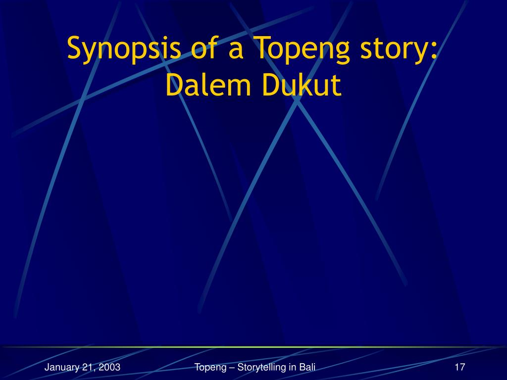 Synopsis of a Topeng story: Dalem Dukut