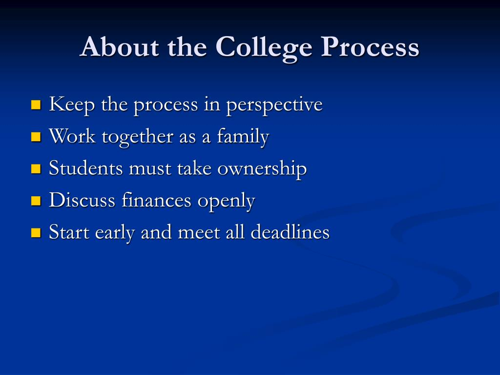 About the College Process