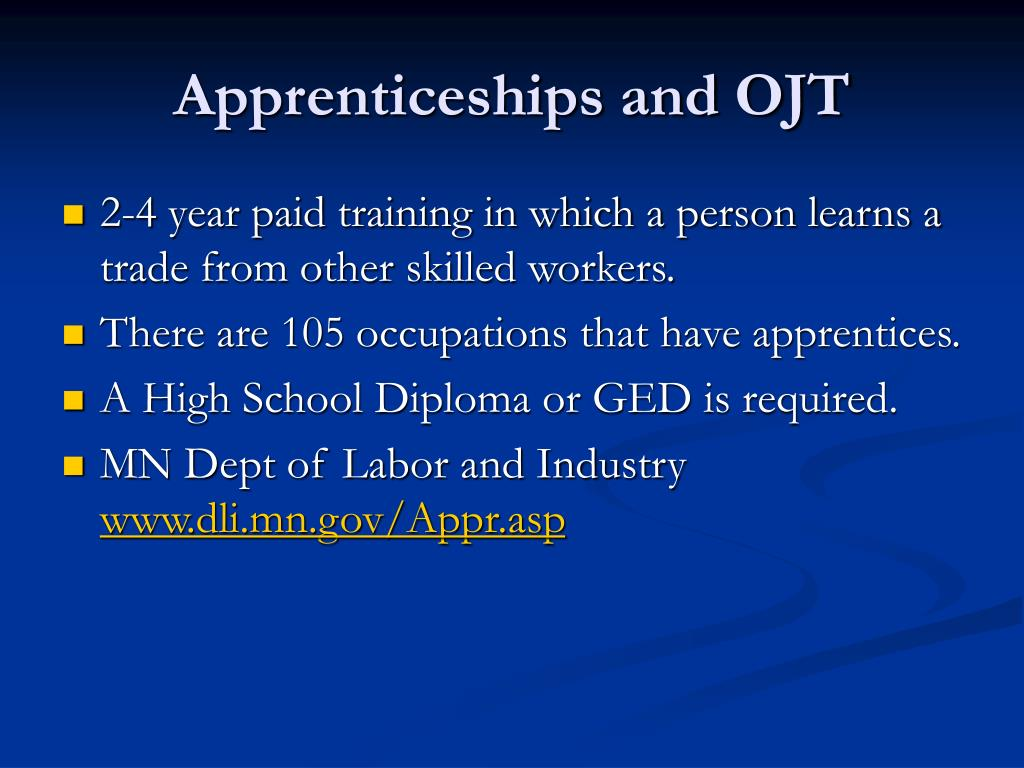 Apprenticeships and OJT