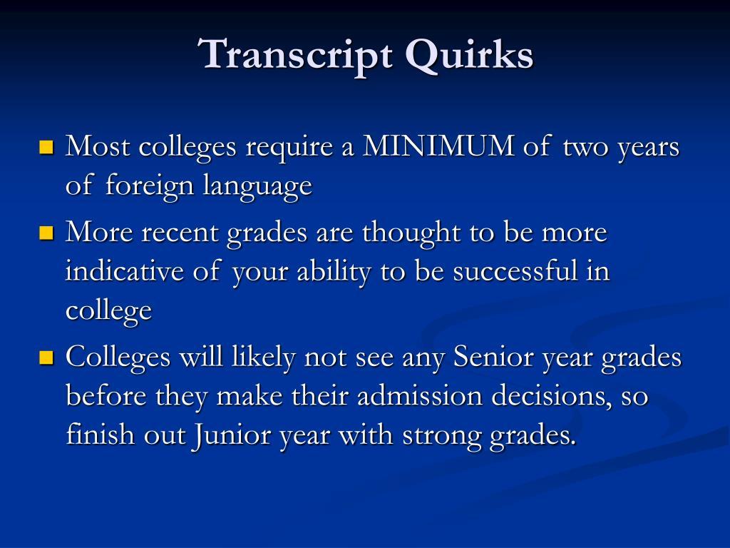 Transcript Quirks