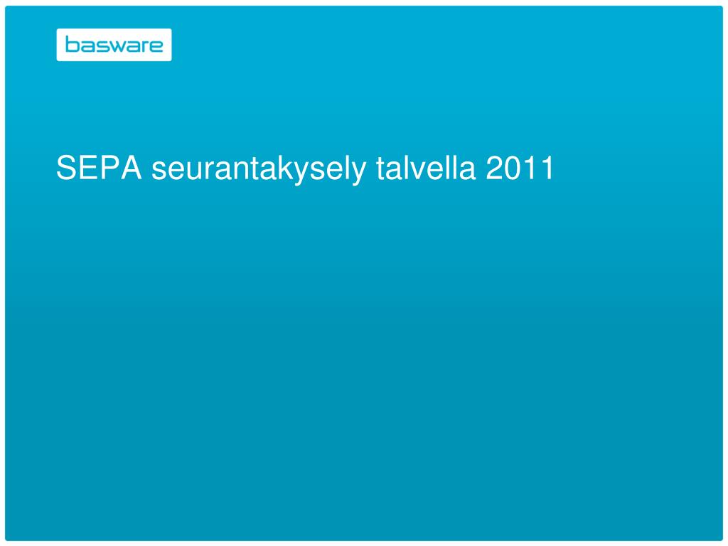 SEPA seurantakysely talvella 2011