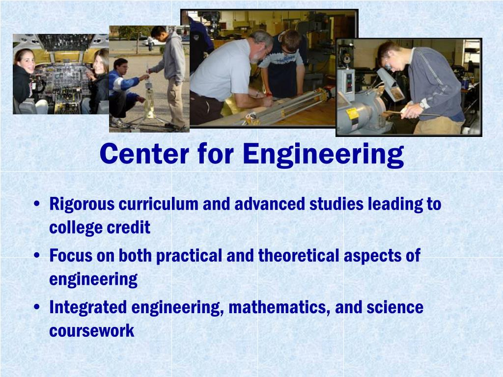 Center for Engineering