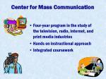center for mass communication