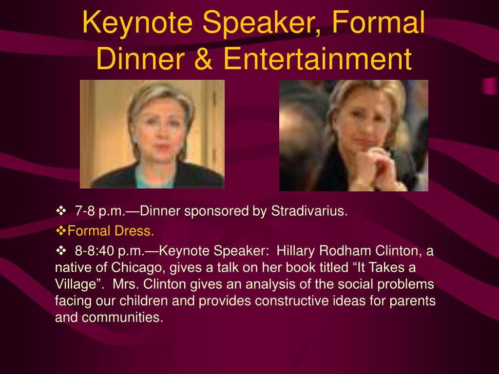 Keynote Speaker, Formal Dinner & Entertainment
