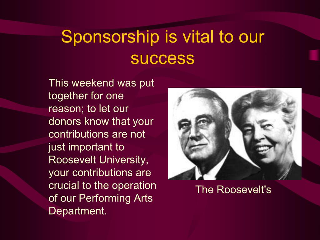 Sponsorship is vital to our success