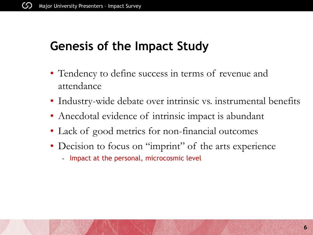 Genesis of the Impact Study