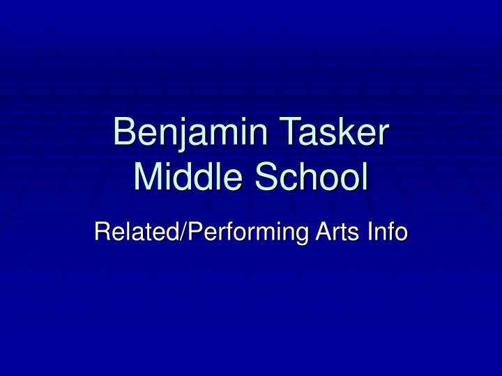 Benjamin tasker middle school