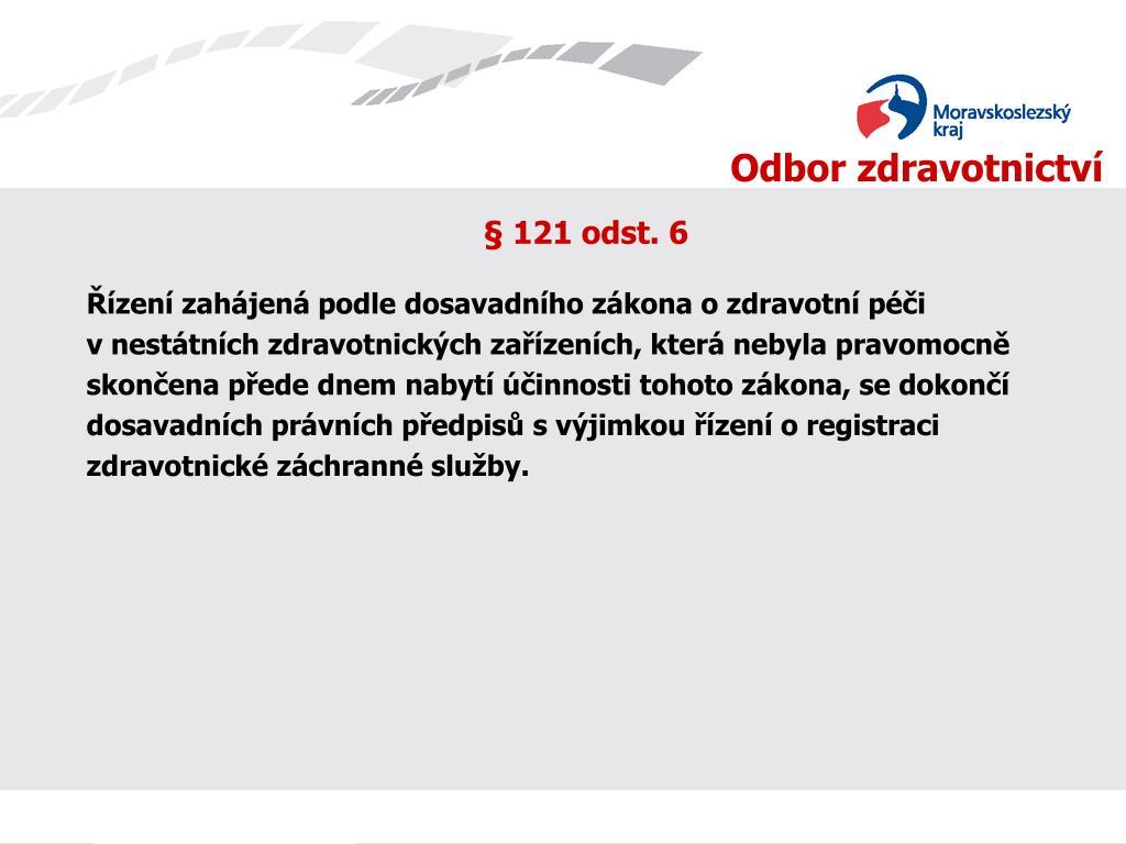 § 121 odst. 6