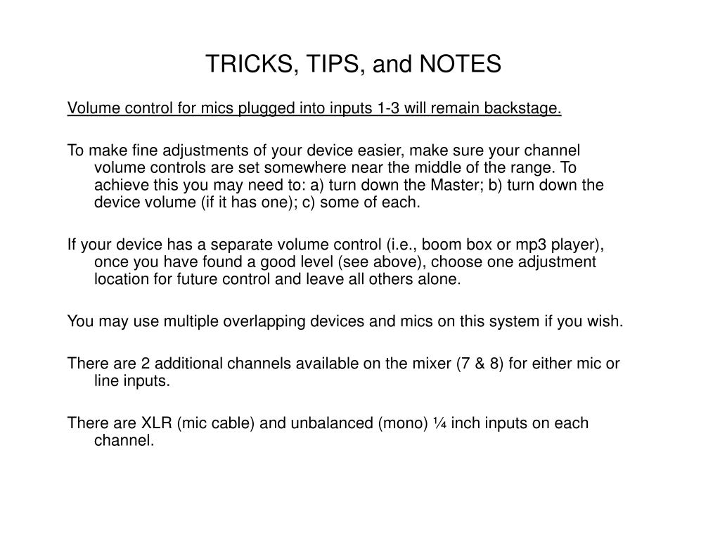 TRICKS, TIPS, and NOTES