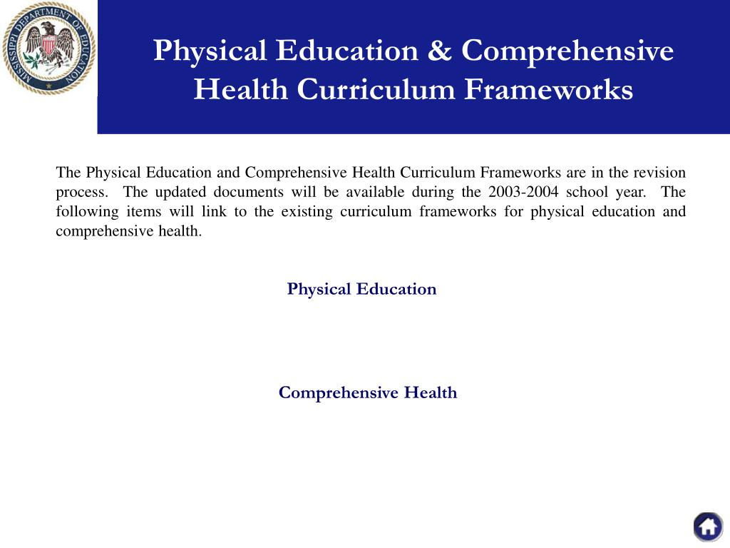 Physical Education & Comprehensive Health Curriculum Frameworks