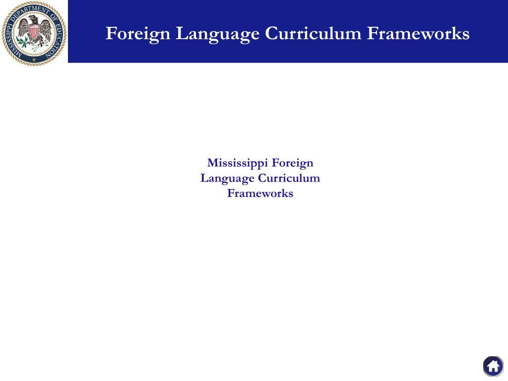 Foreign Language Curriculum Frameworks