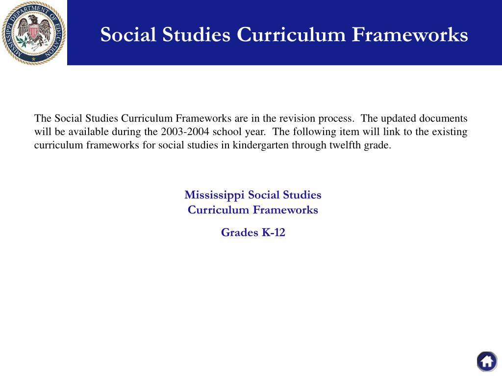 Social Studies Curriculum Frameworks