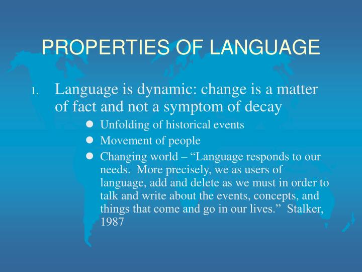 Properties of language l.jpg