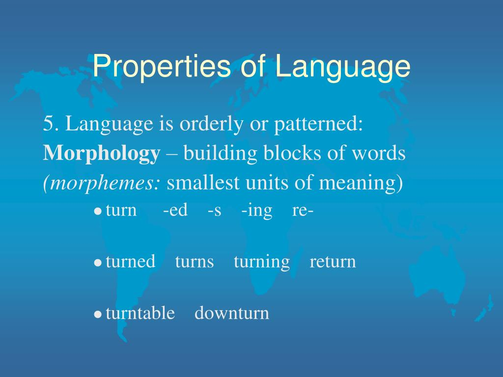 Properties of Language