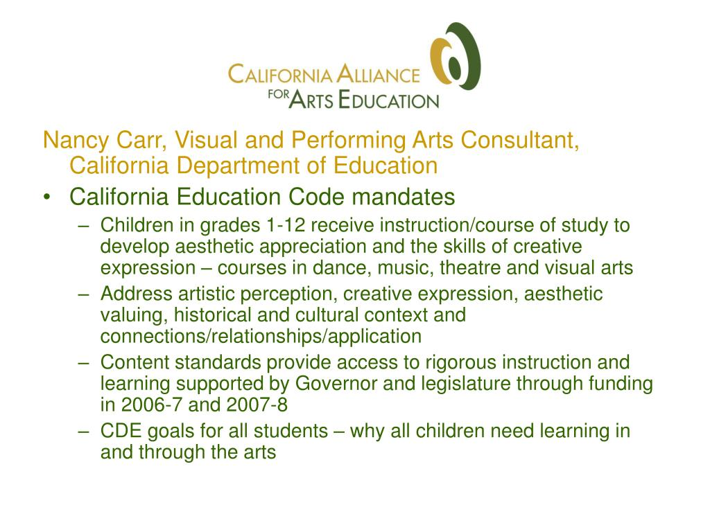 Nancy Carr, Visual and Performing Arts Consultant, California Department of Education