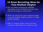10 great recruiting ideas for your student chapter2