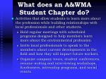 what does an a wma student chapter do