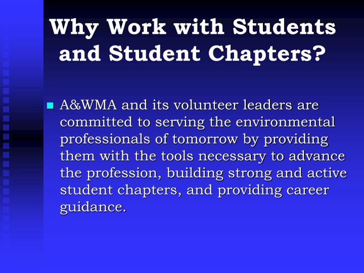 Why work with students and student chapters