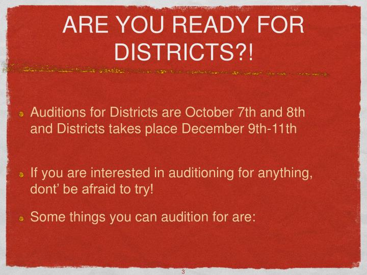 Are you ready for districts l.jpg