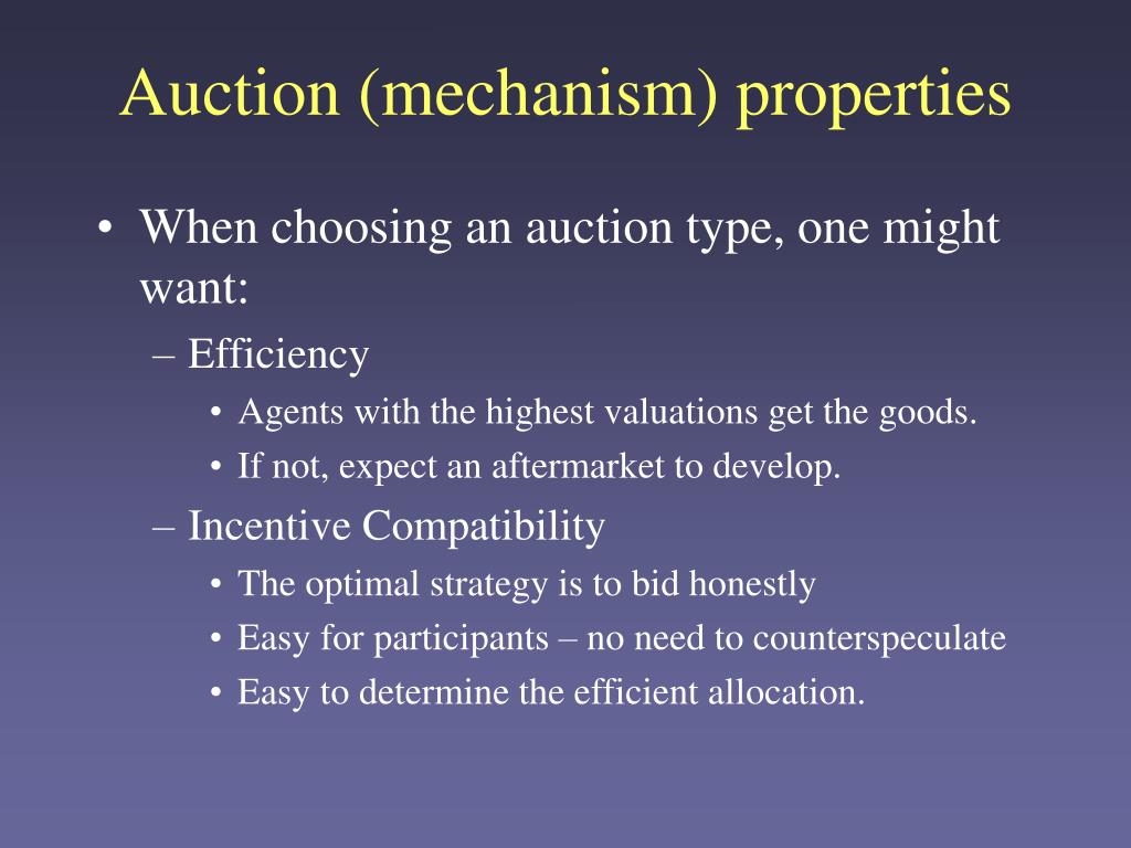 Auction (mechanism) properties