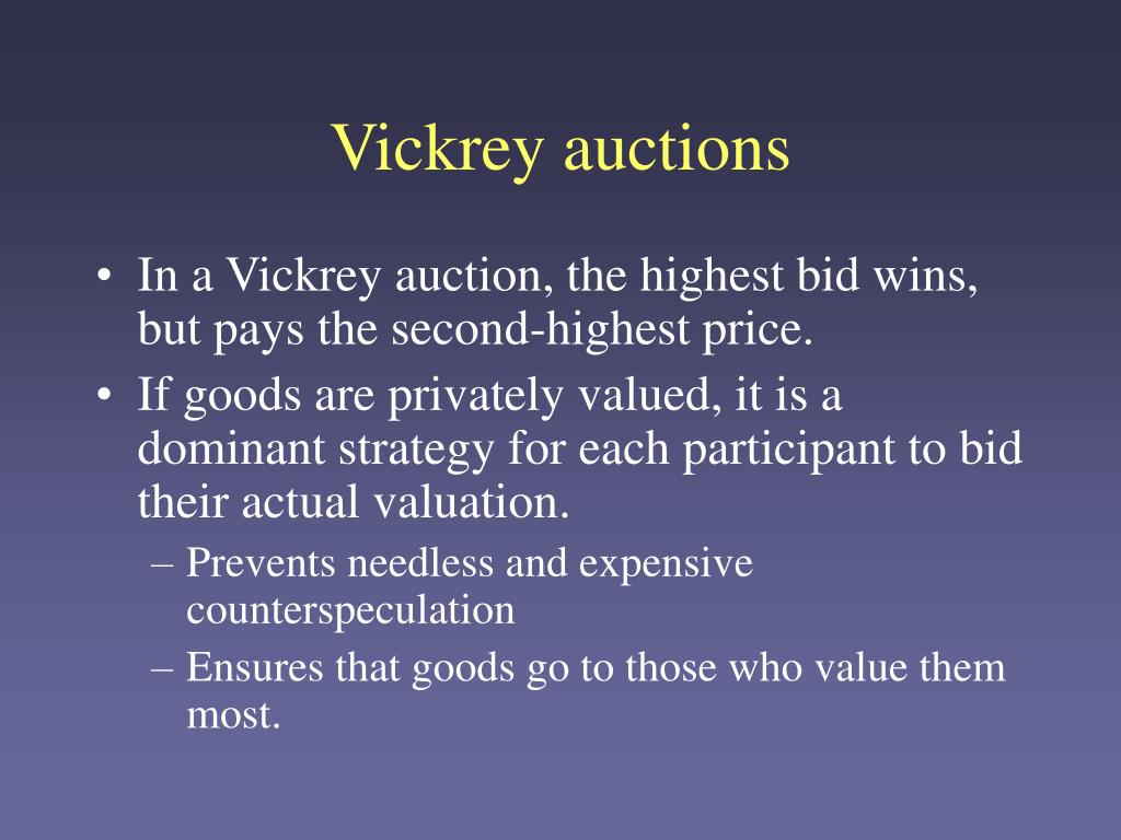 Vickrey auctions