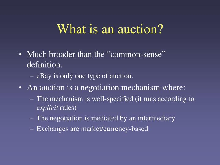What is an auction