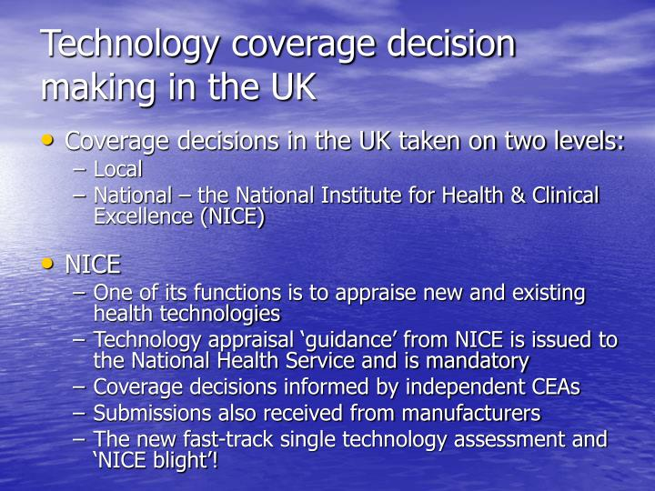 Technology coverage decision making in the uk