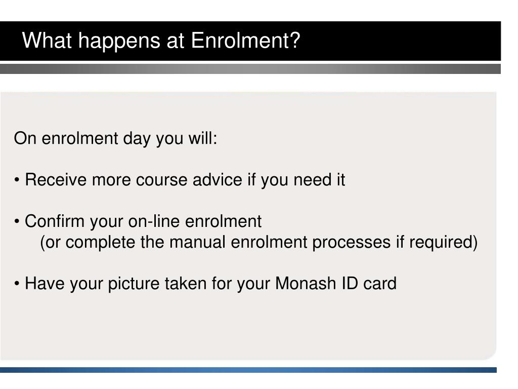 What happens at Enrolment?