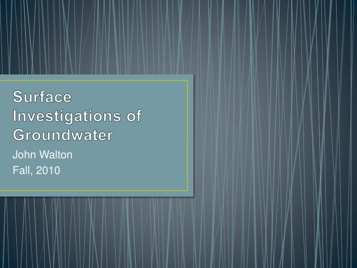 Surface investigations of groundwater l.jpg