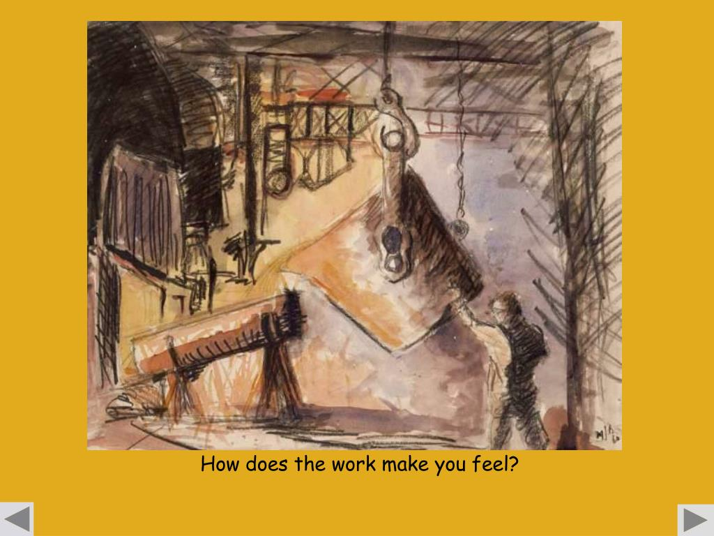 How does the work make you feel?