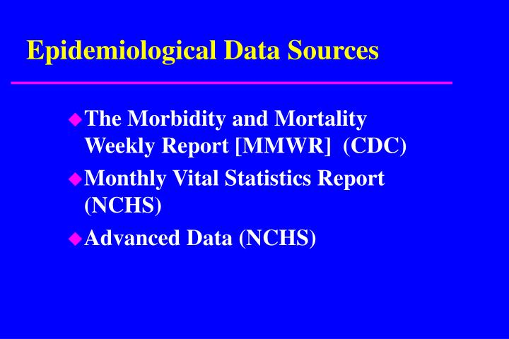 Epidemiological Data Sources
