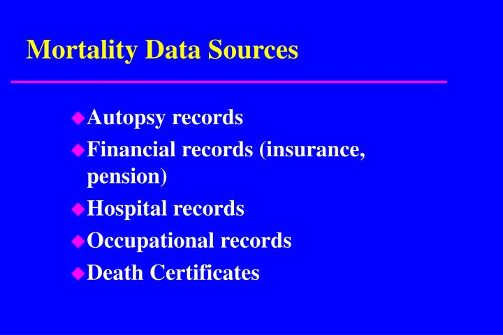 Mortality Data Sources