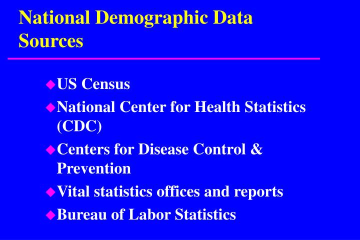 National Demographic Data Sources