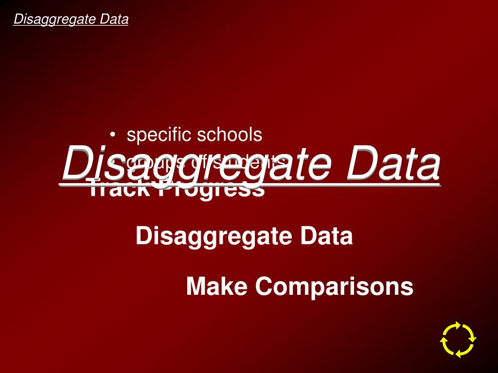 Disaggregate Data