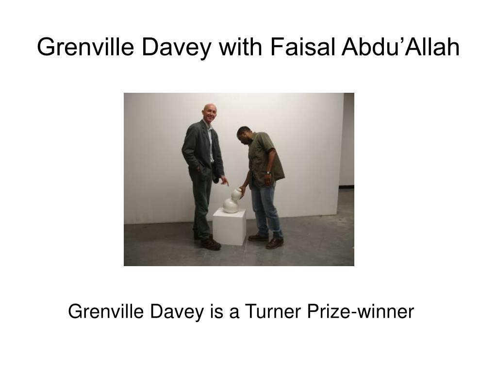 Grenville Davey with Faisal Abdu'Allah