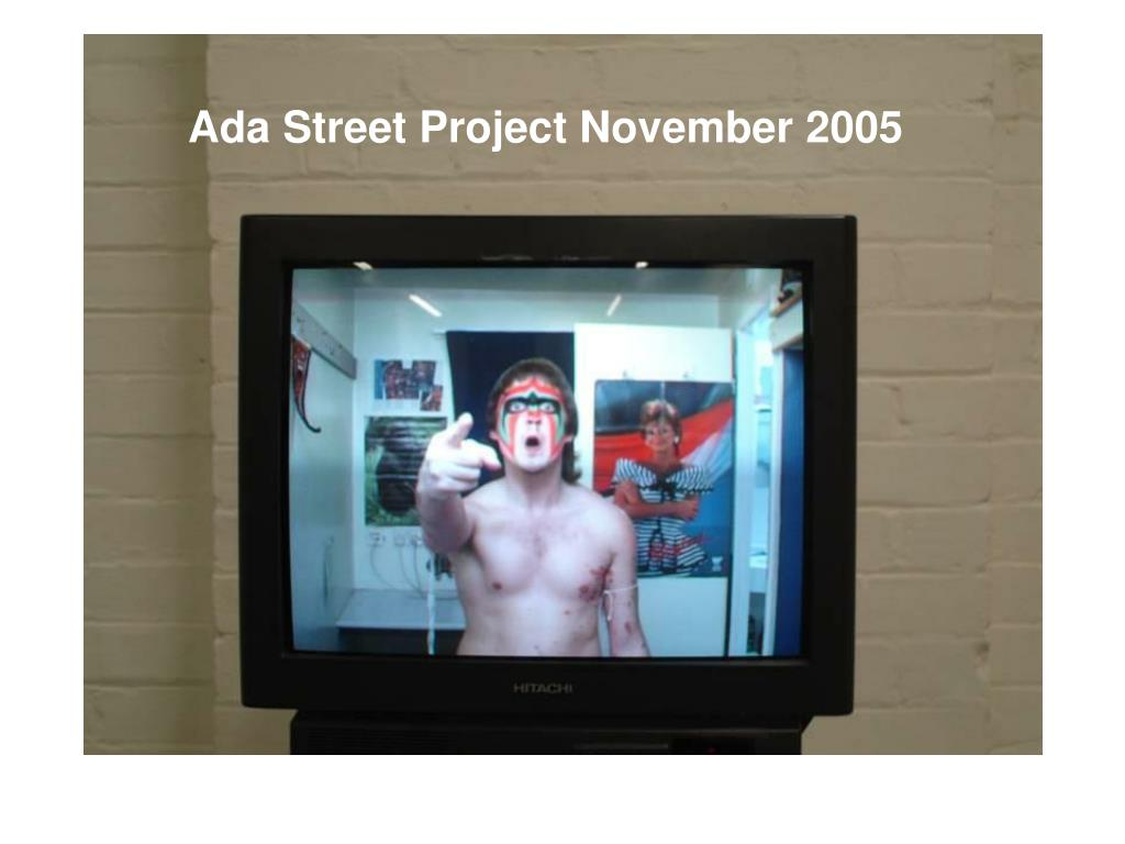Ada Street Project November 2005