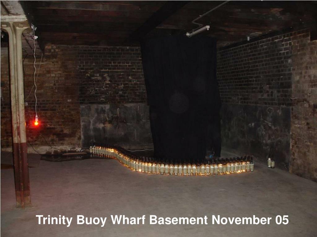 Trinity Buoy Wharf Basement November 05