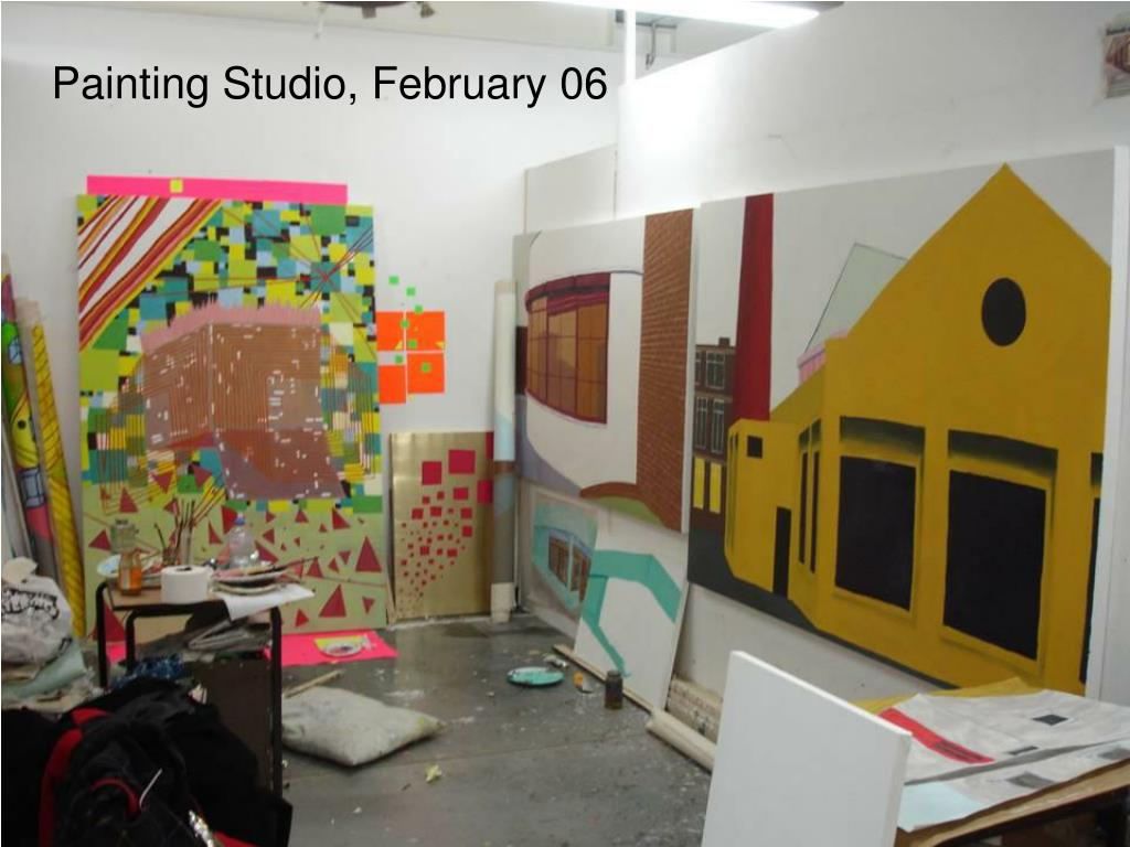 Painting Studio, February 06