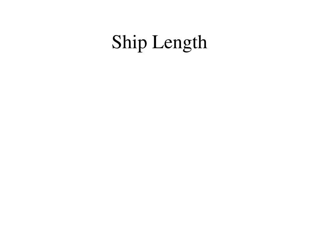 Ship Length